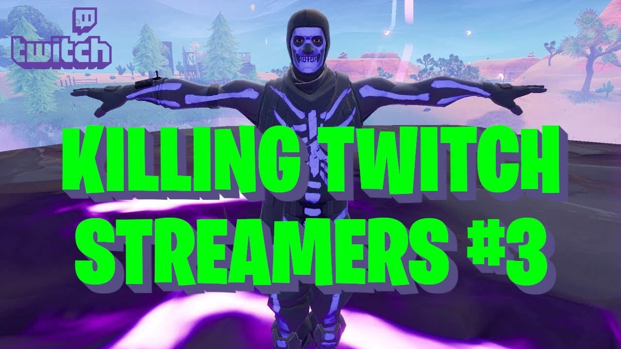 Killing Twitch Streamers with Purple Skull Trooper (w/ reactions) #3