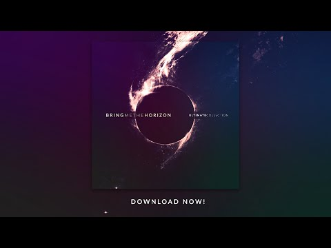 Bring Me The Horizon - Ultimate Collection - DOWNLOAD NOW!