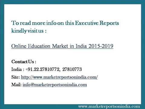 Online Education Market In India 2015 2019