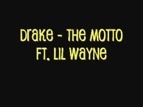 Drake - The Motto (Explicit) ft. Lil Wayne, Tyga - YouTube