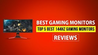 Best Gaming Monitors - Top 5 Best 144Hz Gaming Monitors 2018 Reviews