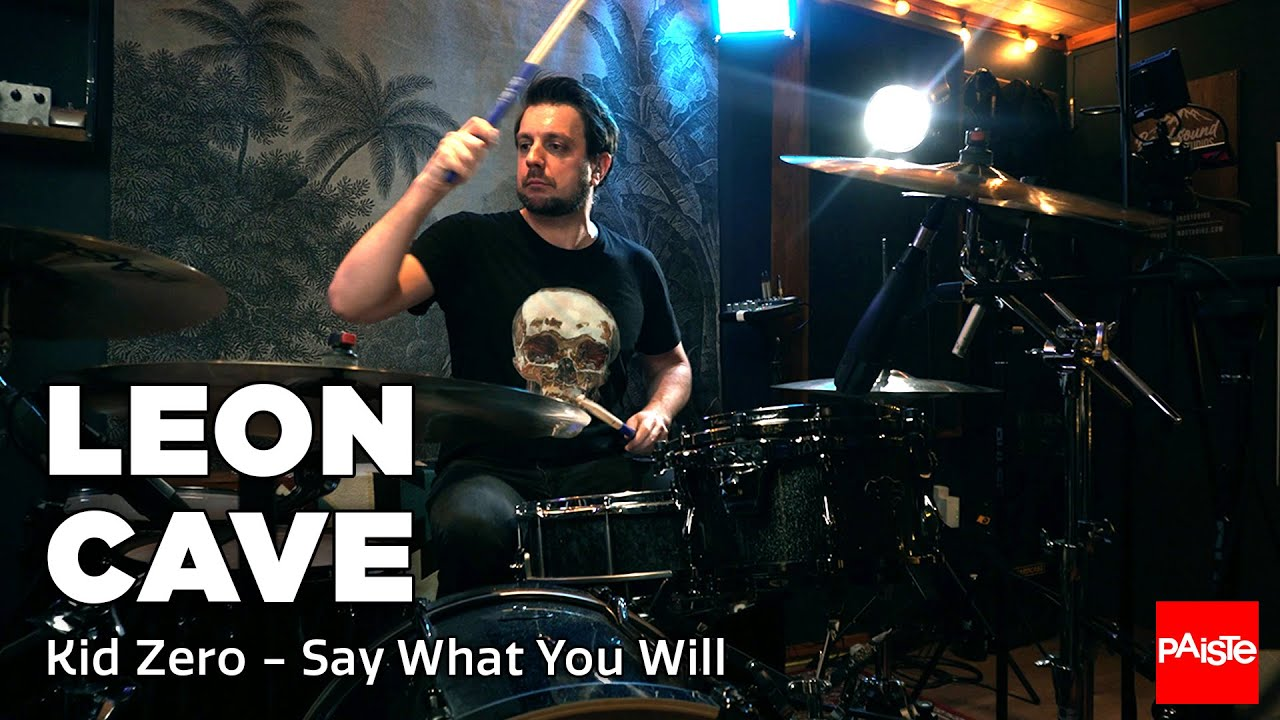 """PAISTE CYMBALS - Leon Cave (""""Say What You Will"""" by Kid Zero)"""