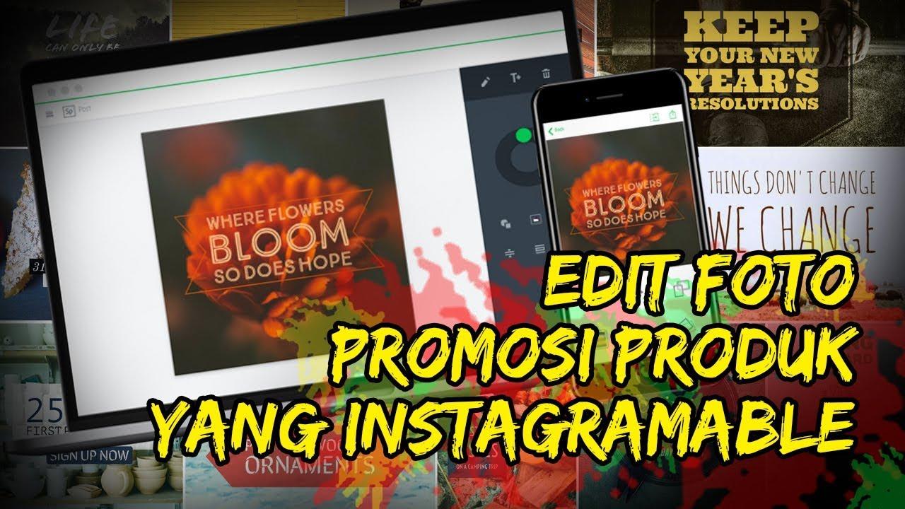 Cara Mudah Edit Foto Promosi Produk Yang Menarik Dan Instagramable Dengan Adobe Spark Tribun Video