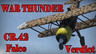 War Thunder -CR.42 Falco Final Verdict