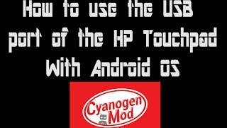 HP Touchpad Android kitkat 4.4 - how to use USB port trick
