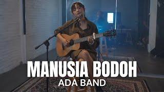 TAMI AULIA | ADA BAND - MANUSIA BODOH