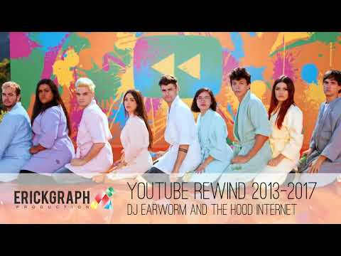 YouTube Rewind 2013-2017 Mashup (DJ Earworm and The Hood Internet)