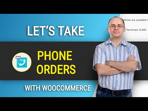How to Take Phone Orders with Woocommerce? [Can't get any easier]