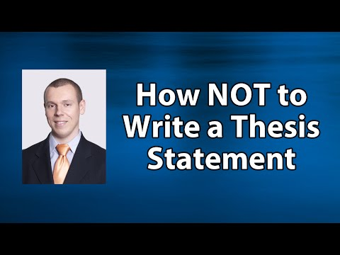How NOT To Write A Thesis Statement (Essay Introduction)