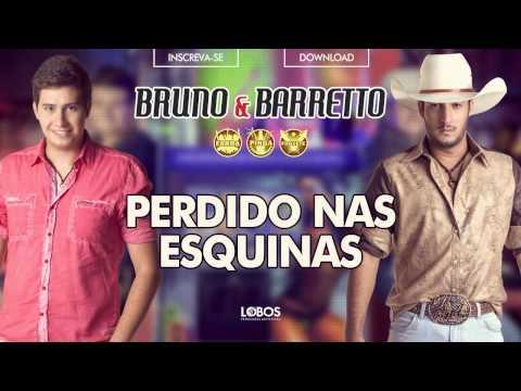 Bruno e Barretto - Perdido nas Esquinas - CD Farra, Pinga e Foguete (Áudio Oficial)