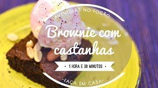 Brownie de castanhas - Aventuras no Fogão