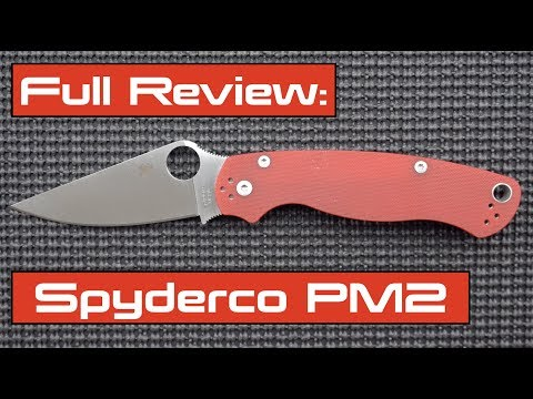 Full Review: Spyderco Paramilitary 2 | PM2