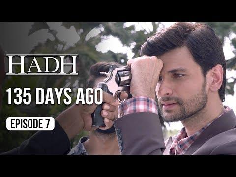 Hadh | Episode 7 of 9 - '135 DAYS AGO' | A Web Original By Vikram Bhatt