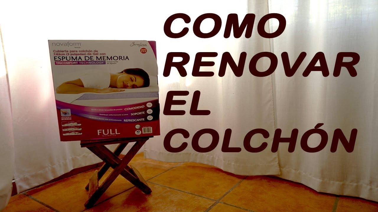 Como renovar tu colchón. - YouTube
