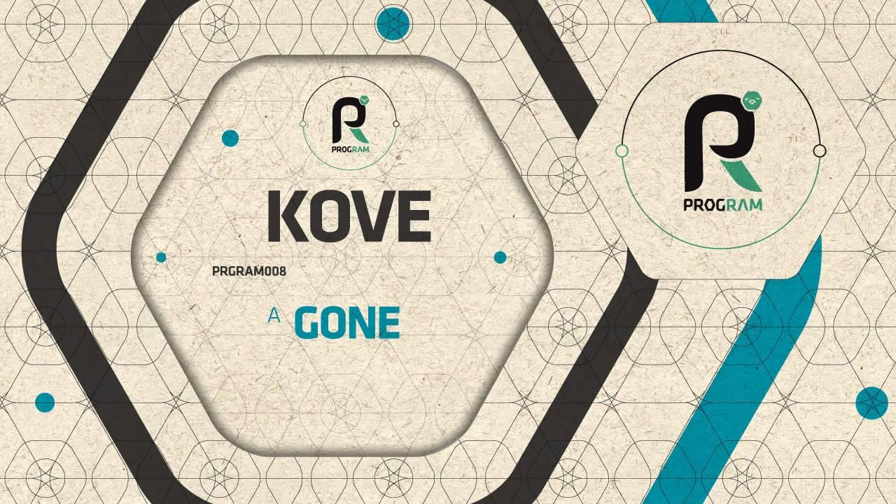 Kove - Gone (Official)