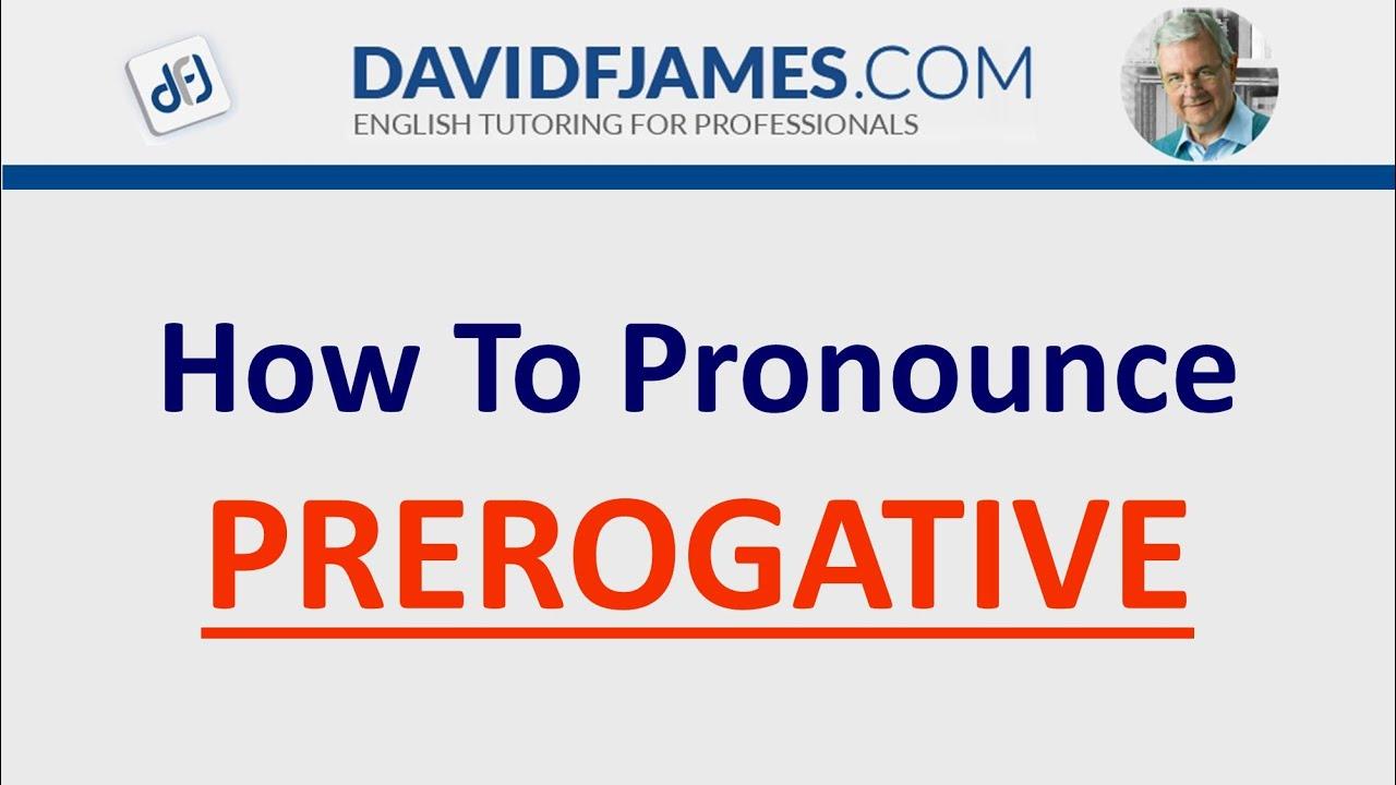 How to Pronounce PREROGATIVE (12 Syllables)