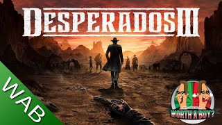 Desperados III review - Worthabuy? (Video Game Video Review)