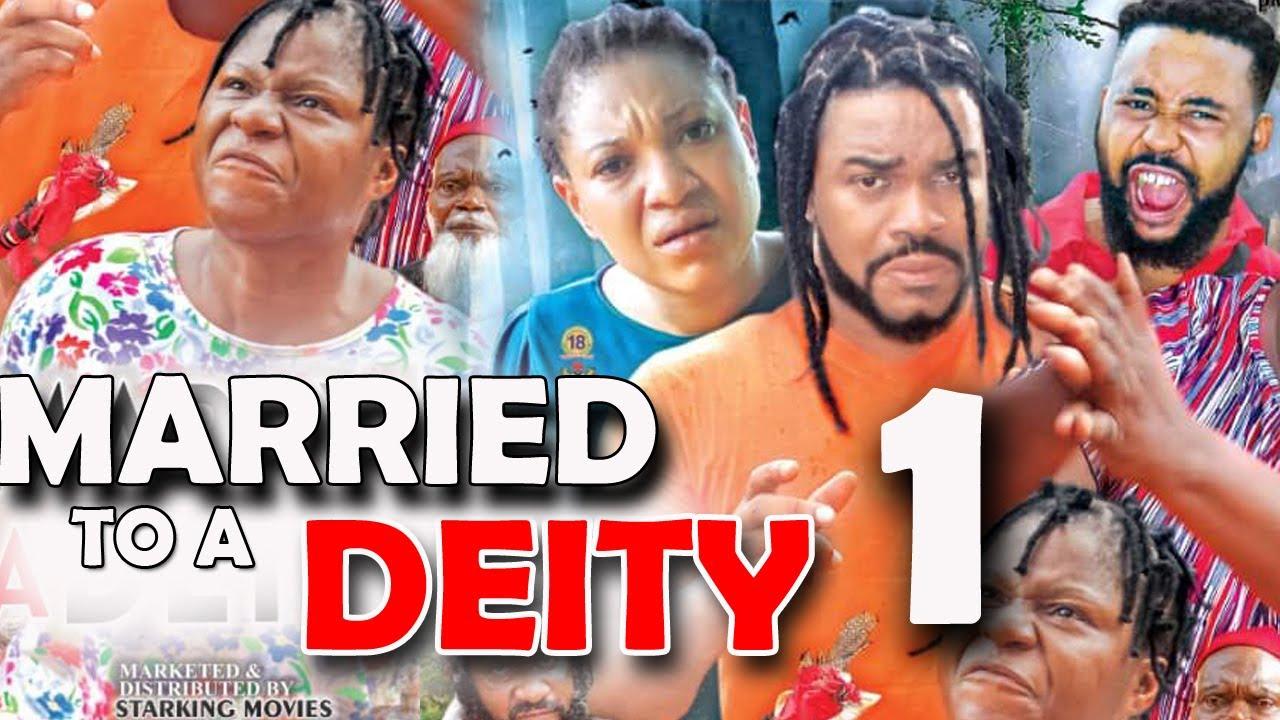 Download MARRIED TO A DEITY (SEASON 1) - Destiny Etiko New Movie 2021 Latest Nigerian Nollywood Movie