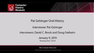 Oral History of Pat Gelsinger, part 1 of 2