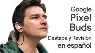 Google Pixel Buds(Audífonos de Google), Destape y Revision en español.
