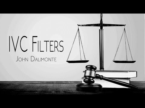 IVC Filters - John Dalimonte