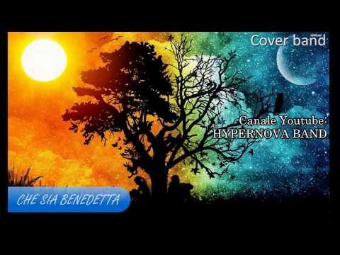 CHE SIA BENEDETTA - cover band Hypernova