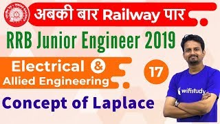 10:30 AM - RRB JE 2019   Electrical Engg by Ashish Sir   Concept of Laplace