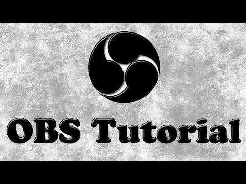 OBS OPEN BROADCASTER SOFTWARE TUTORIAL GERMAN / DEUTSCH