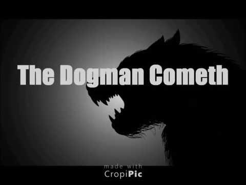The Dogman Cometh   Dogmen in Arkansas