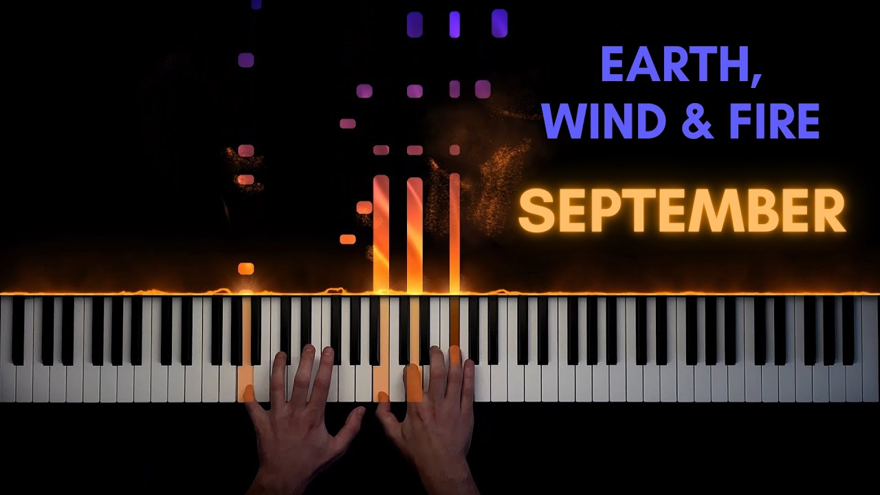 Earth, Wind & Fire - September   Piano Cover + Sheet Music