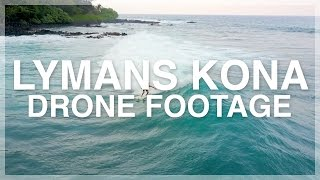 LYMANS KONA SURF SESSION | HAWAII BY SKY