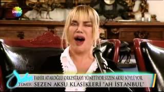 Sezen Aksu Ah İstanbul - Saba Tümer ile Bugün