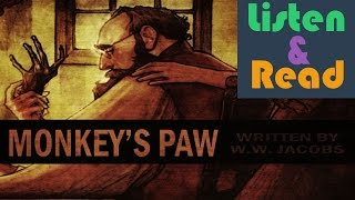 W. W. Jacobs: The Monkey's Paw - Listen and Read