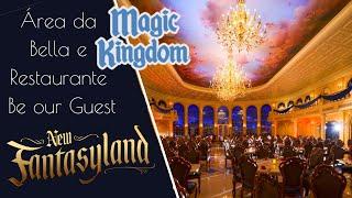 Magic Kingdom - Área da Bella e Restaurante Be our Guest em Fantasyland