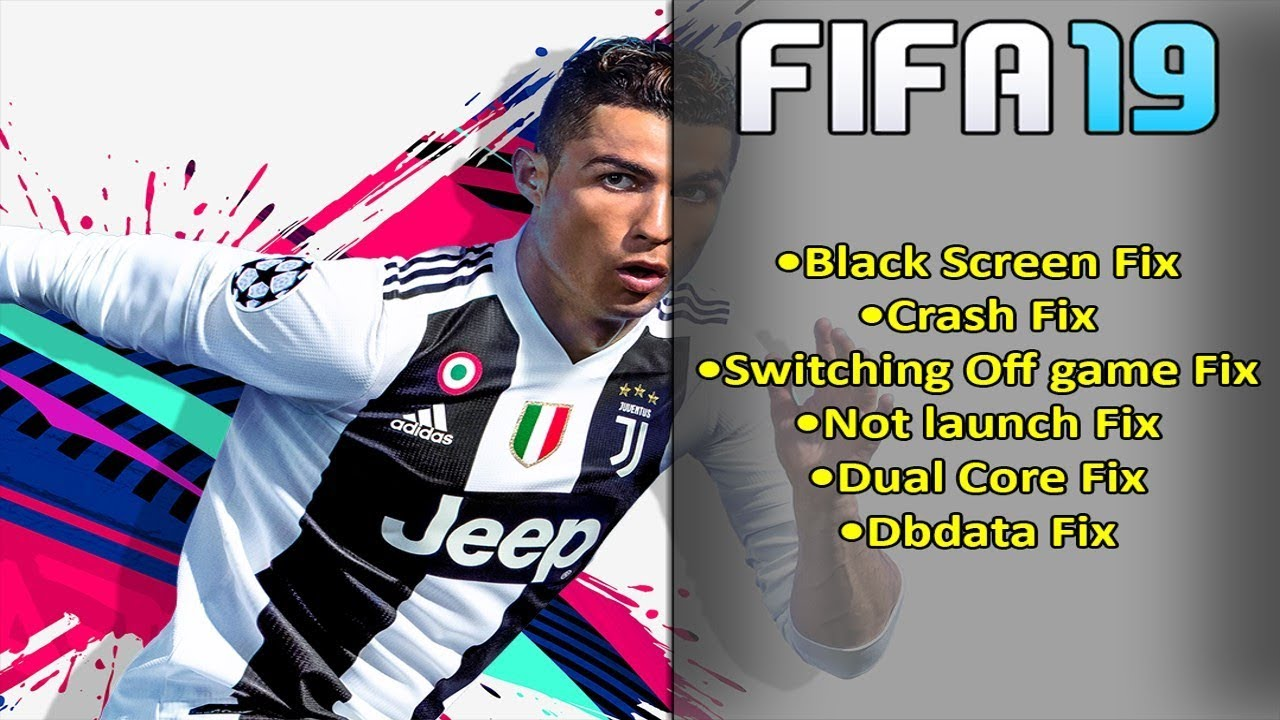 Fifa 19 How To Fix Black Screen Crash And More Youtube