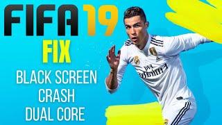 FIFA 19 - How to FIX (Black Screen, Crash and more)
