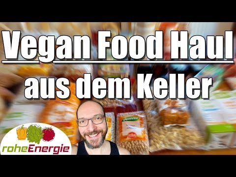 Vegan Food Haul aus dem Keller