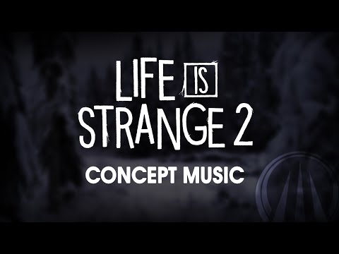 Dust - Life is Strange 2 (Indie Folk Concept Music)