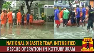 Chennai Floods : National Disaster Team Intensified Rescue Operation in Kotturpuram spl tamil video hot news 03-12-2015