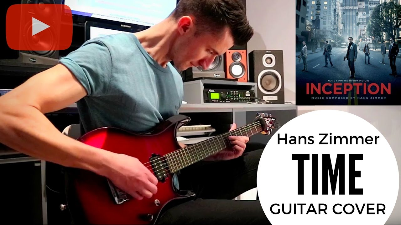 Hans zimmer inception time guitar cover youtube for Hans zimmer time