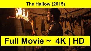 The Hallow Full Length'MOVIE 2015