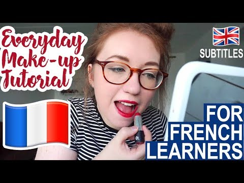 Make-up tutorial for French learners - English & French subtitles