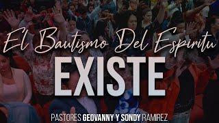 El Bautismo del Espiritu Santo Existe   MIRALO TU MISMO   Pastor Geovanny Ramirez