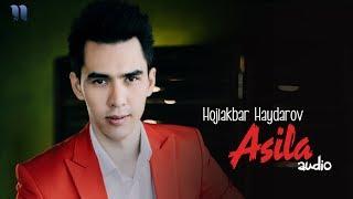 Hojiakbar Haydarov - Asila   Хожиакбар Хайдаров - Асила (music version)