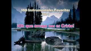 100 Instrumentales Favoritos vol  1 - 068 Oh que amigo nos es Cristo
