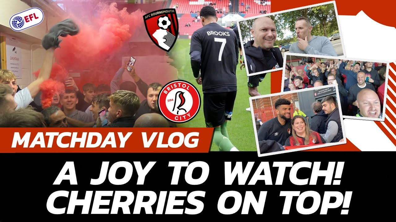 Download FOR YOU BROOKSY! ❤️ Flares & Filth! Cherries DISGUSTINGLY Good!   Bristol City 0 - 2 AFC Bournemouth