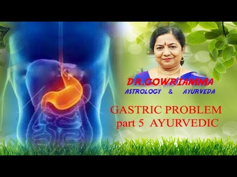 GASTRIC PROBLEM  PART 5 -- AYURVEDIC SOLUTION IN KANNADA - Dr. Gowriamma
