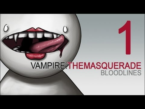 Lets Play Vampire: The Masquerade - Bloodlines