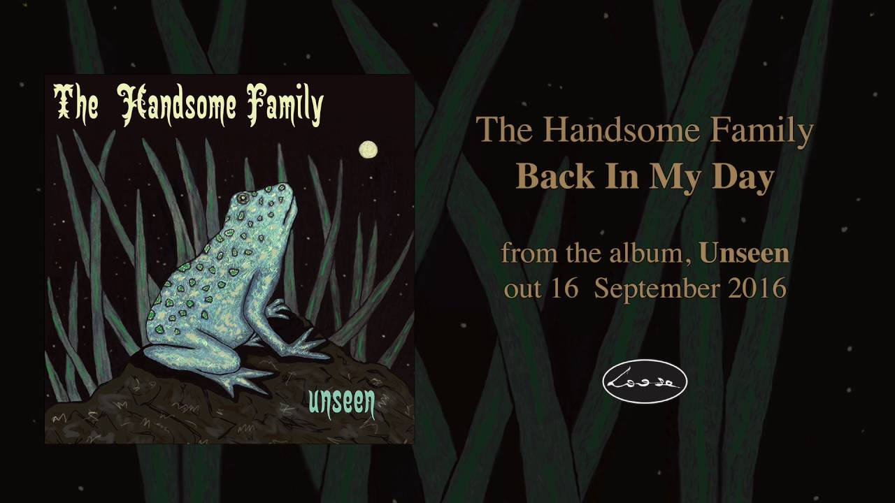 the-handsome-family-back-in-my-day-loose-music