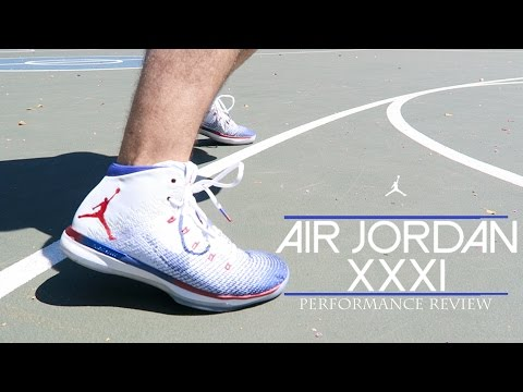 Air Jordan XXXI (31) Performance Review